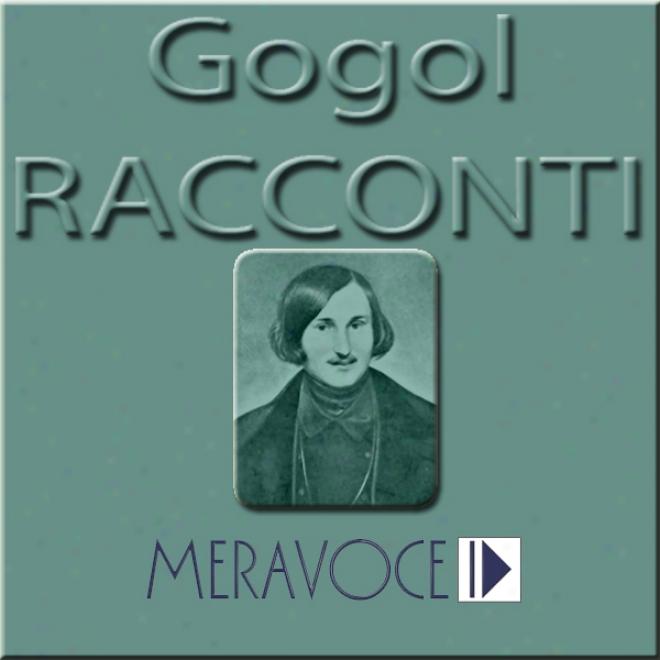 Racconti Scelti Di Gogol [selected Stories From Gogol]