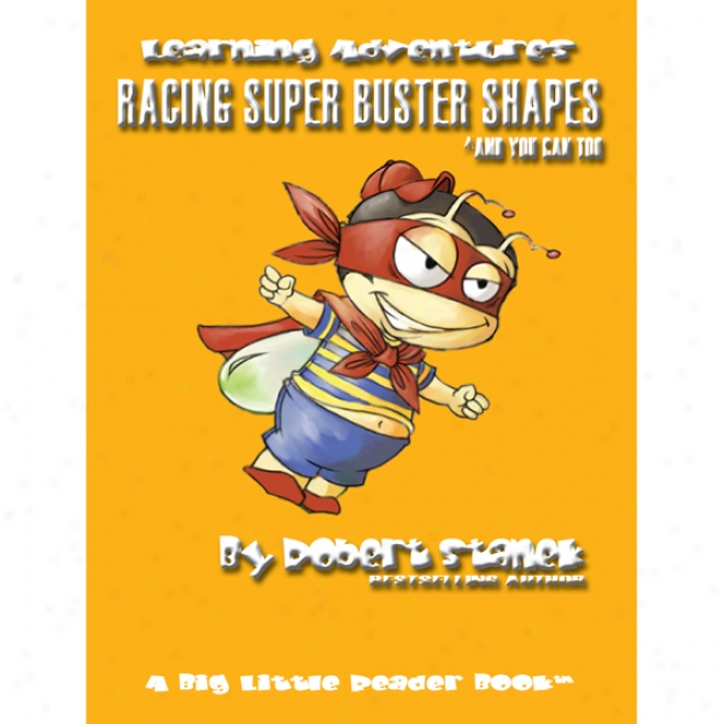 Racing Super Buster Shapes (and You Can Too): Bugville Jr. Learning Adventures (unabridged)