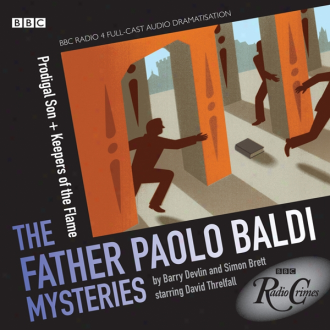 Radio Crimes: Baldi: Prodigal Son & Keepers Of The Flame