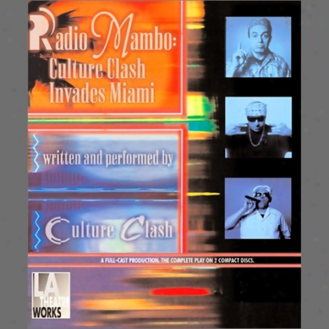 Radio Mambo: Culture Clash Invqdes Miami