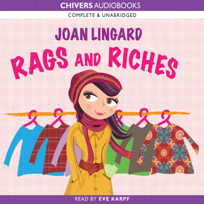 Rags And Riches (unabridged)