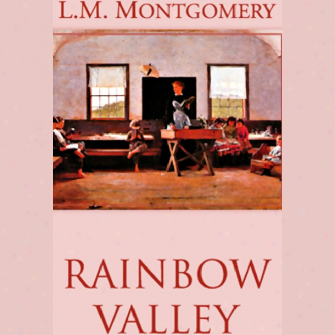 Rainbkw Valley (unabridged)