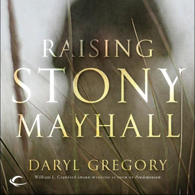Raising Stony Mayhall (unabridged)