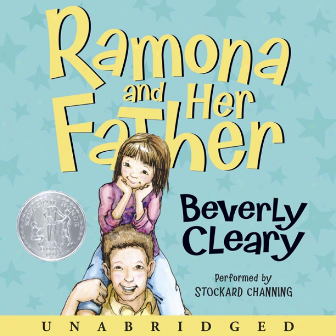 Ramona And Her Father (unabridged)