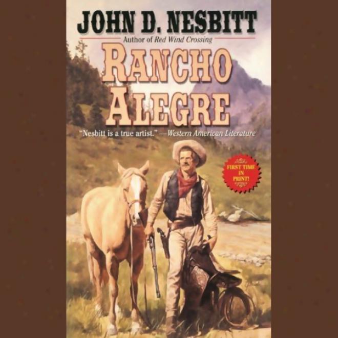 Rancho Alegr e(unabridged)