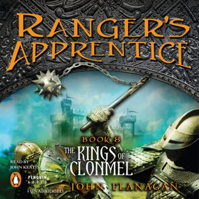Ranger's Learner , Book 8: Kings Of Clonmel (unabridged)