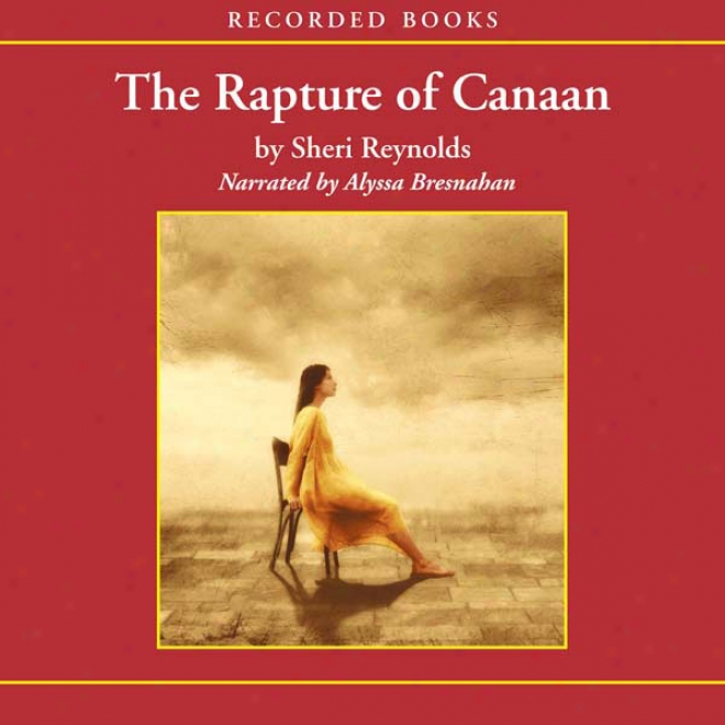 Rapture Of Canaan (unabridged)