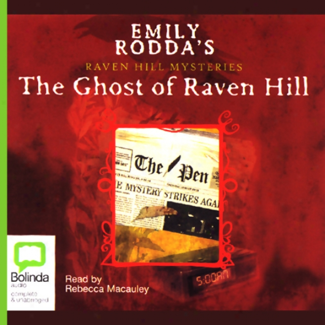 Raven Hill Mysteries #1: The Ghost Of Raven Hill (unabridged)