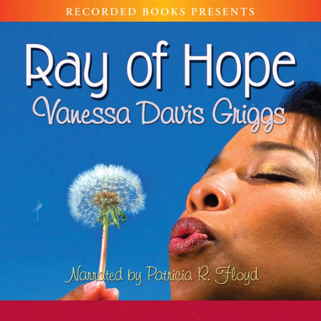 Ray Of Hope (unabridged)