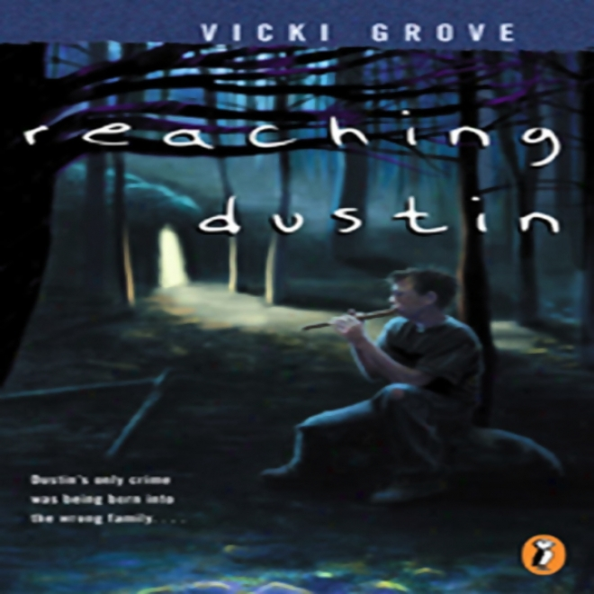 Reaching Dustin (unabridged)