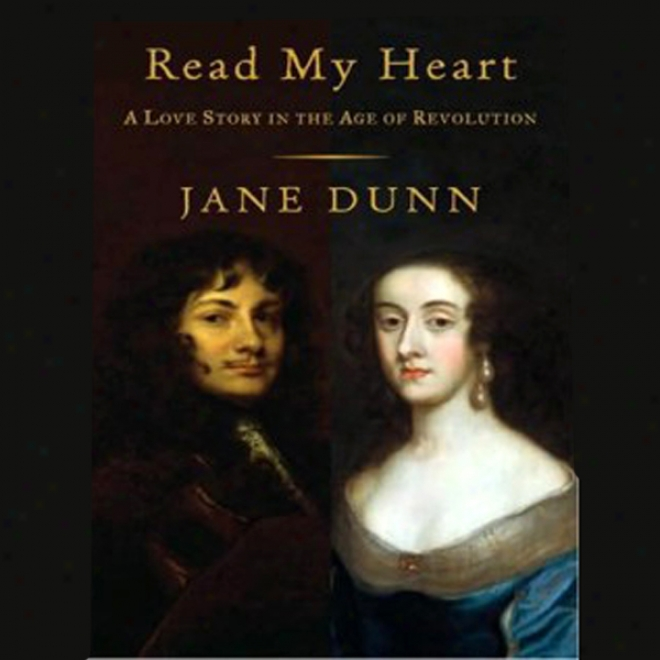 Read My Heart: A Love Story In England's Age Of Revolution (unabridged)