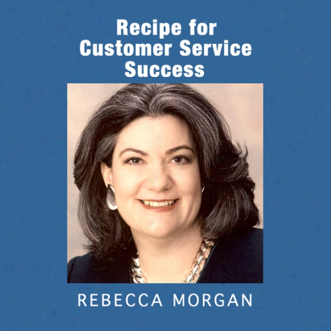 Recope For Customer Service Success