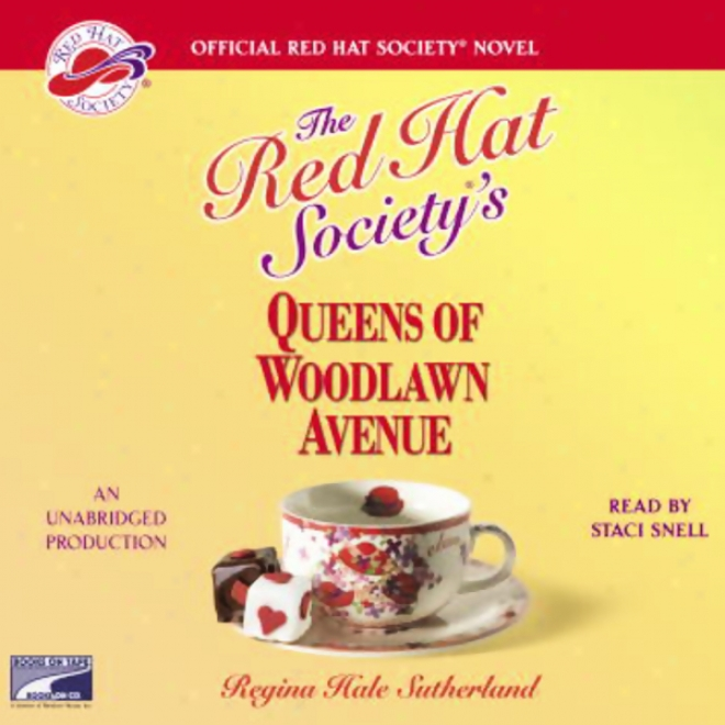 Red Cardinal's office Society's Queens Of Woodlawn Avenue (unabridged)