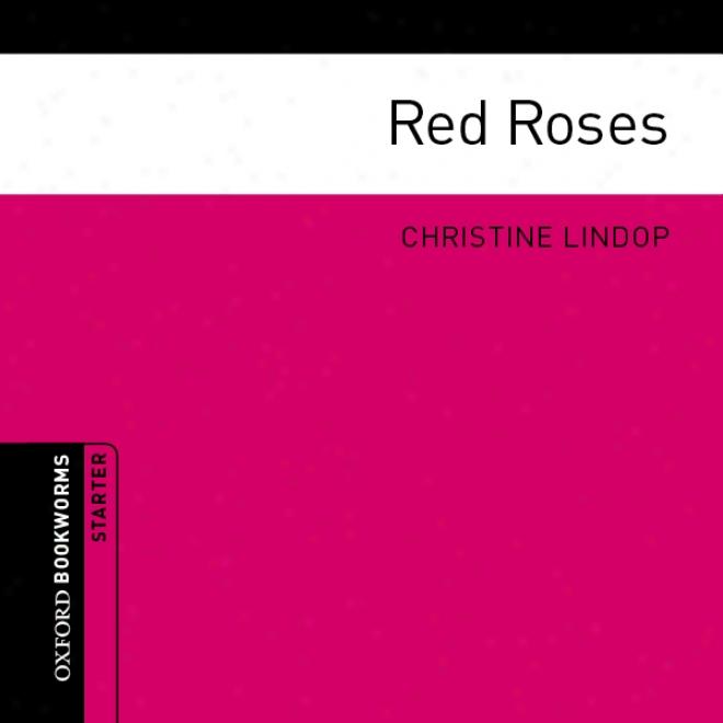 Red Roses (unabridged)