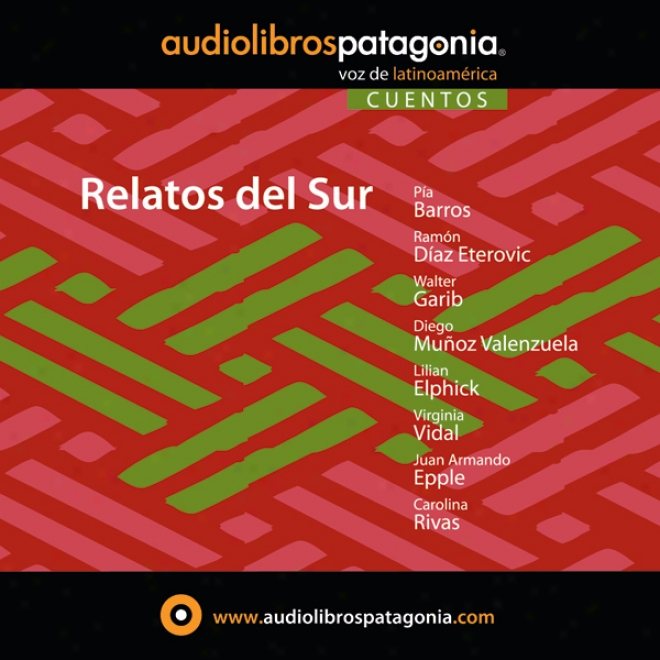 Relatos Del Sur [stories From The South] (unabridged)
