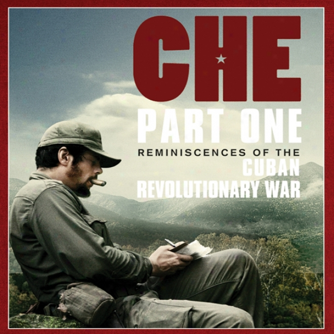 Reminiscences Of The Cuban Revolutionary War (unabridged)