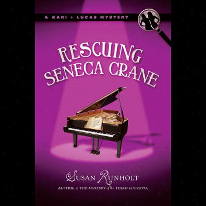 Rescuing Seneca Crane (unabridged)