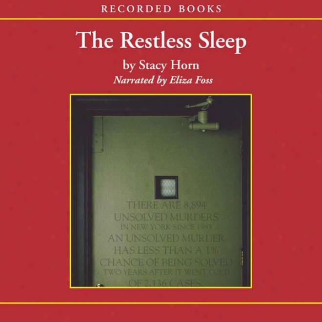 eRstless Sleep: Inside New York City's Cold Case Squad (unabridged)