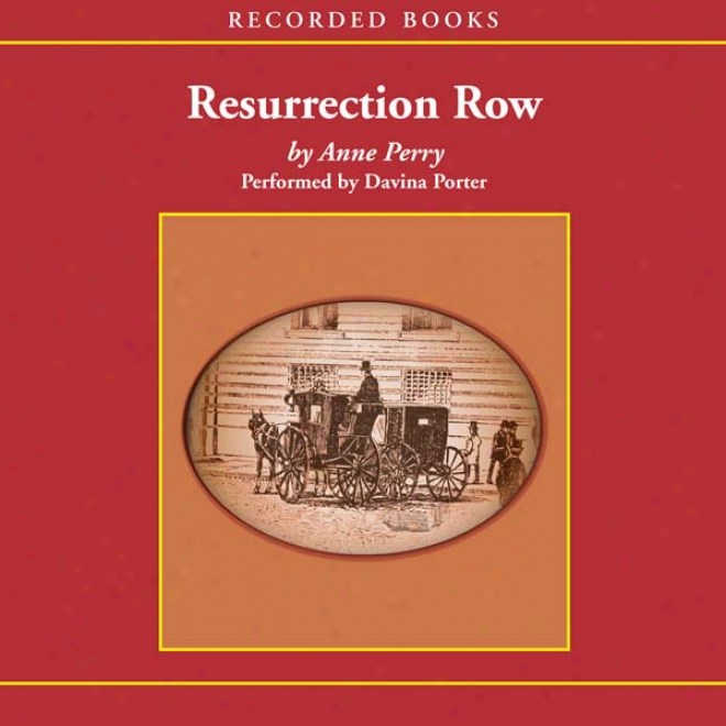 Resurrection Row: A Charlotte And Thomas Pitt Novel (unabridged)