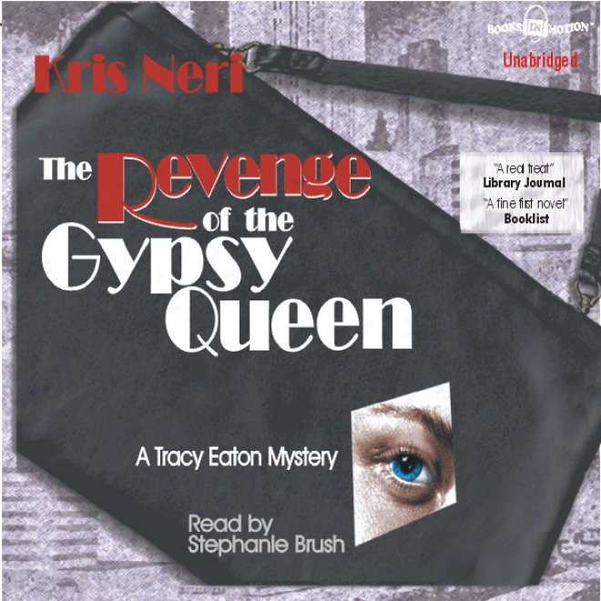 Revenge Of The Gypsy Queen: A Tracy Eaton Mystery (unabridged)
