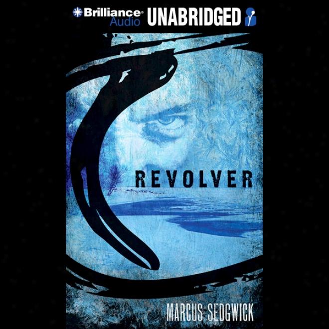 Revolver (unabridged)