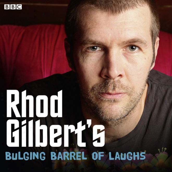 Rhod Gilbert's Bulging Barrel Of Laughs: Completed Series 1