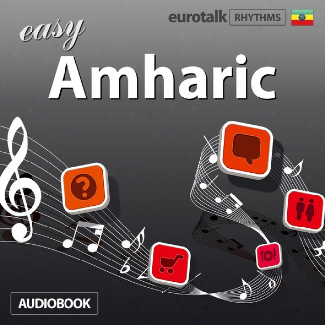 Rhythms Easy Amharic (unabridged)