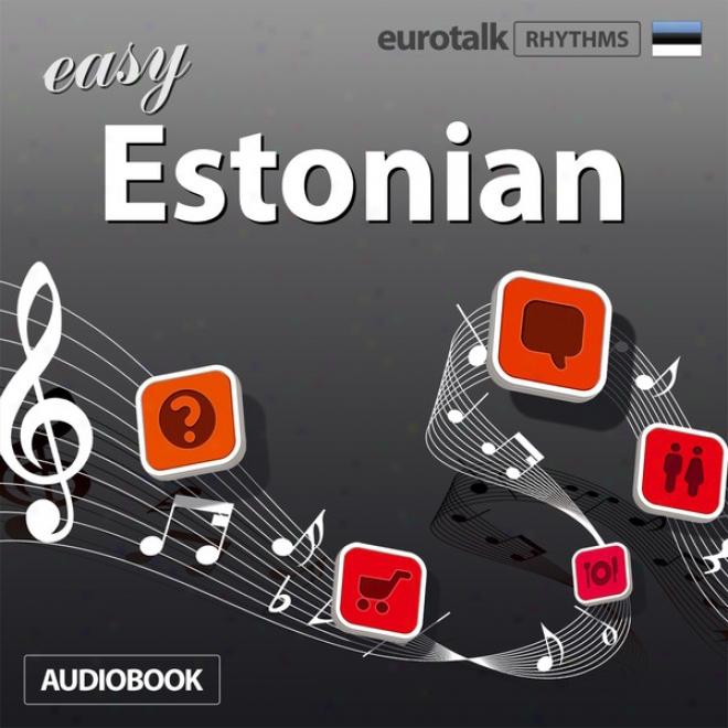Rhythms Easy Estonian (unabridged)