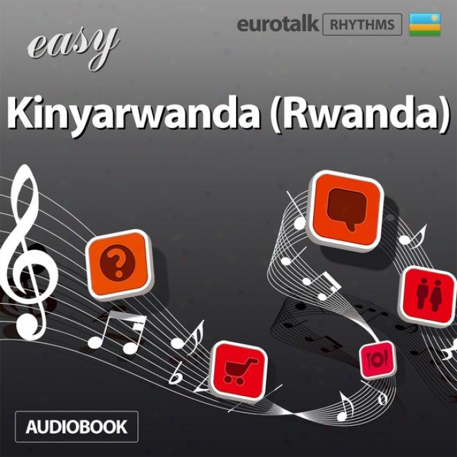 Ruythms Easy Kinyarwanda (rwanda) (unabridged)