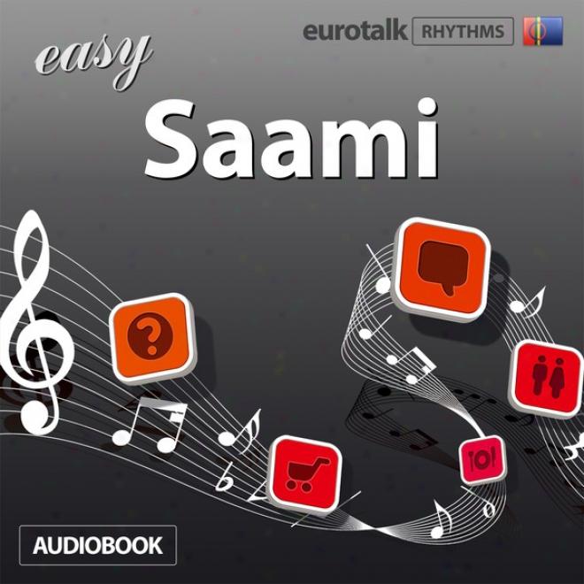 Rhythms Easy Saami (unabridged)