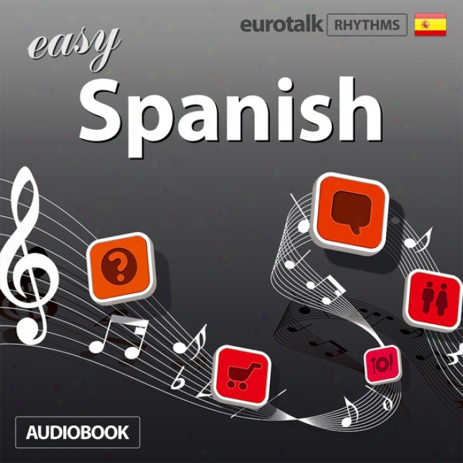 Rhythms Easy Spanish (unabridged)