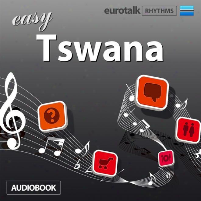 Rhythms Easy Tswana (aetswana)
