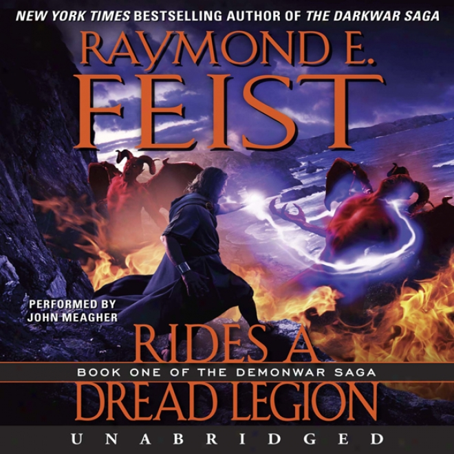 Rides A Dread Legion: Book One Of The Demonwar Saga (unabridged)