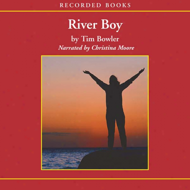 River Boy (unabridged)