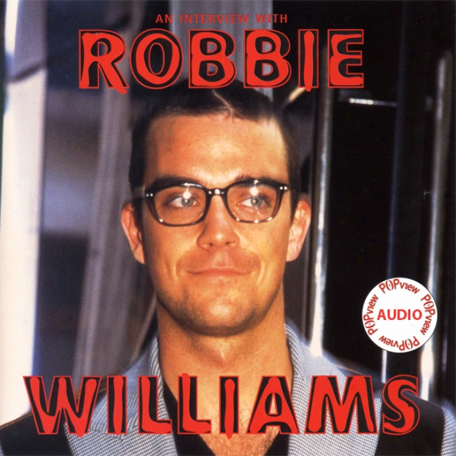 Robbie Williams: A Rockview Audiobiography (unabridged)
