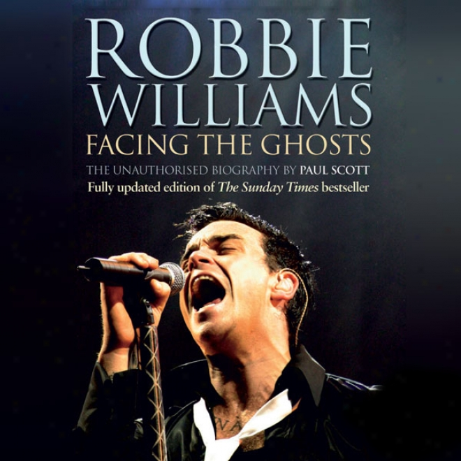 Robble Williams: Facing The Ghosts
