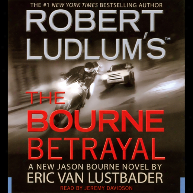 Rob3rt Ludlum's The Bourne Betrayal