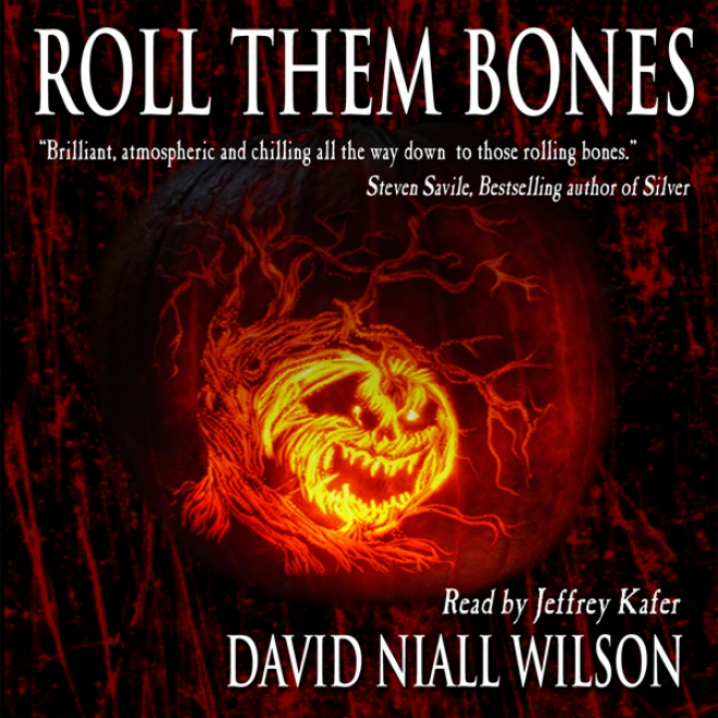 Roll Them Bones (unabridged)