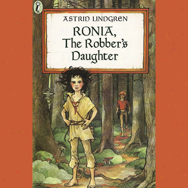 Ronia, The Robber's Dzughter (unabridged)