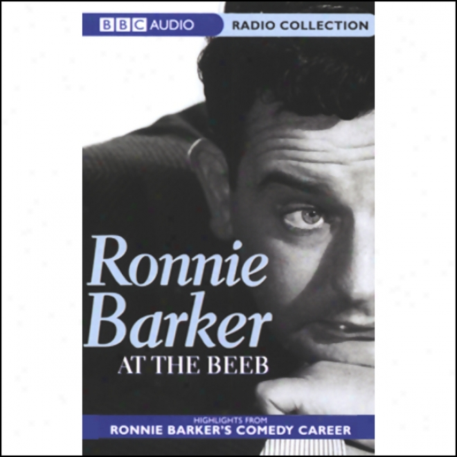 Ronnie Barker At The Beeb: Highlights From Ronnie Barker's Comedy Career