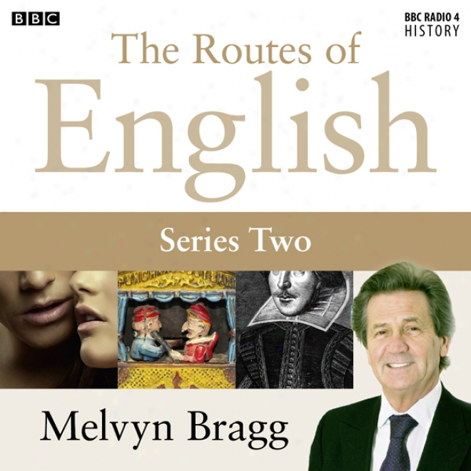 Routes Of English: Freezing The Ruver (series 2, Programme 5) (unabridged)