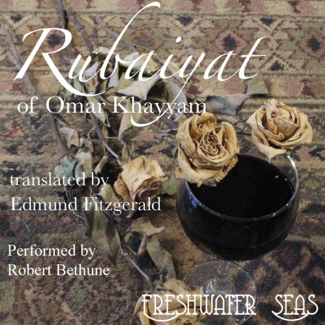 Rubaiyat Of Omar Khayyam (unabridged)