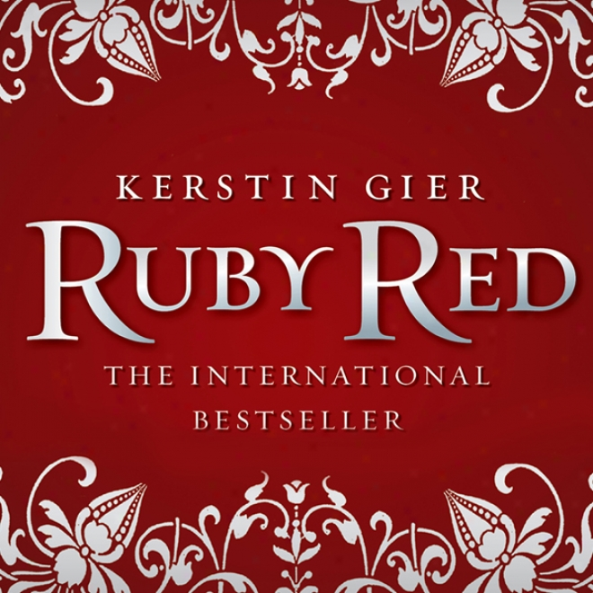 Ruby Red: Ruby Red Trilogg, Book 1 (unabridged)