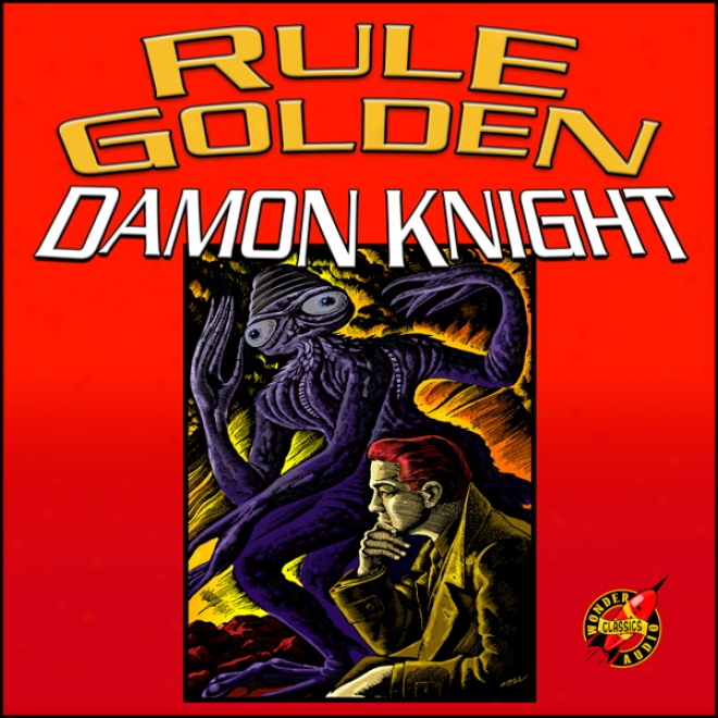 Rule Golden (unabridged)