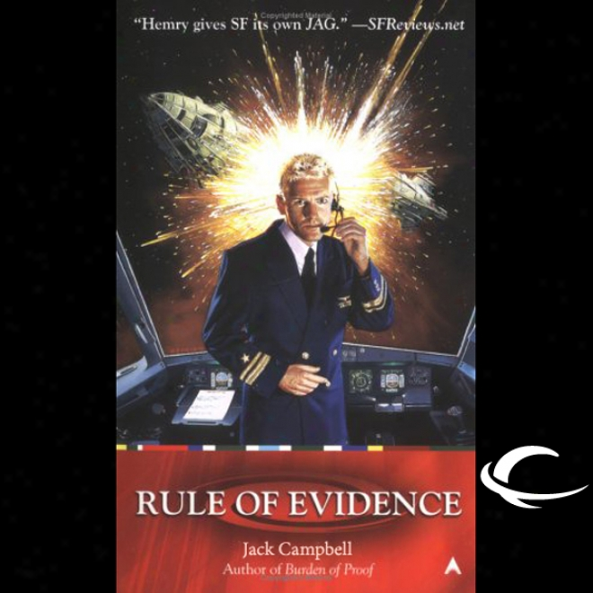 Rule Of Evidence: Jag In Space, Book 3 (unabridged)