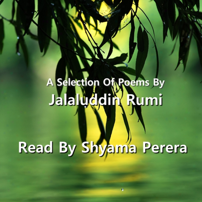 Rumi - A Selection Of His Pems (unabridged)