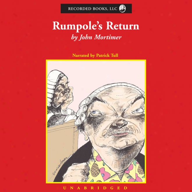 Rumpole's Return (unabridged)