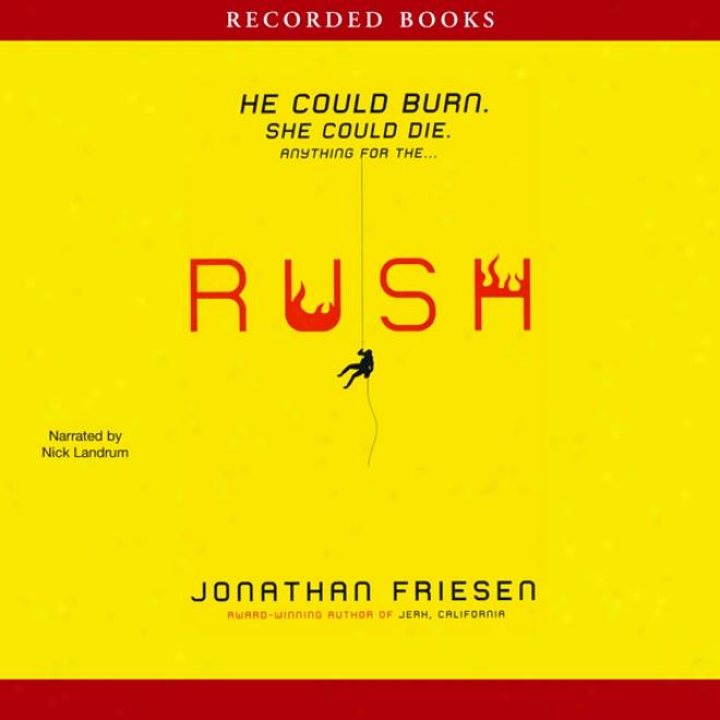 Rush (unabridged)