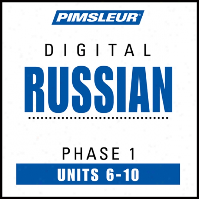 Russian Phase 1, Unit 06-10: Learn To Speak And Be informed Russian With Pimsleur Language Prgorams
