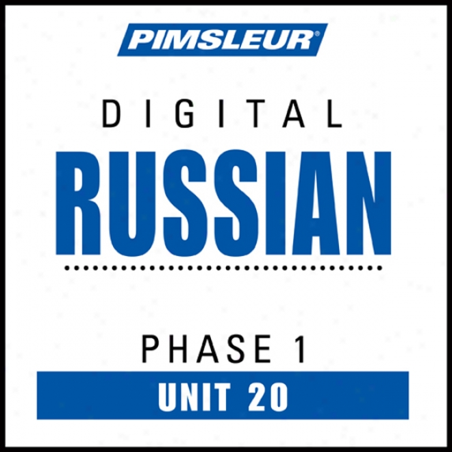 Russian Phase 1, Unit 20: Learn To Speak And Understand Russian With Pimsleur Language Programs